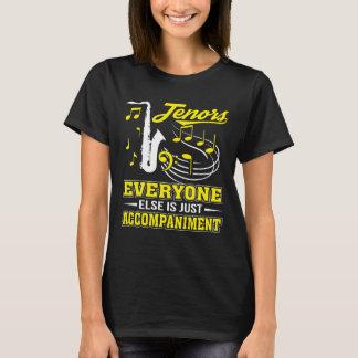 Tenor-Sänger jeder ist Begleitung T-Shirt