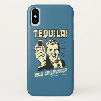 Tequila: Umarmte Ihre Toilette heute iPhone X Hülle