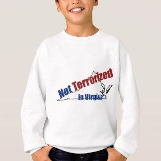 Terrorisiert nicht in Virginia Sweatshirt