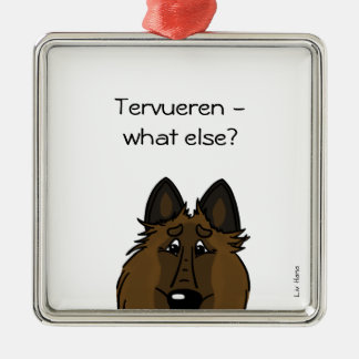 Tervueren – what else? silbernes ornament