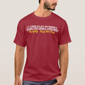 Teurer Körper T-Shirt