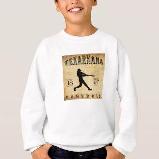 Texarkana Texas Baseball 1897 Sweatshirt