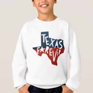 Texas für immer sweatshirt