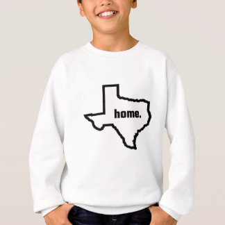 Texas ist Zuhause Sweatshirt