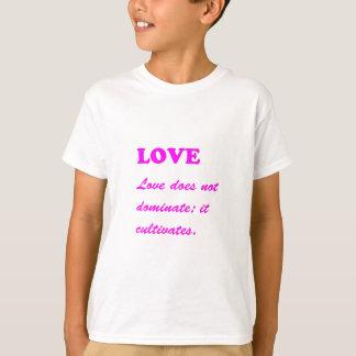 Text-Phrase:  LIEBE herrscht kultiviert T - Shirts