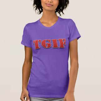 TGIF danken Gott, den es der T - Shirt