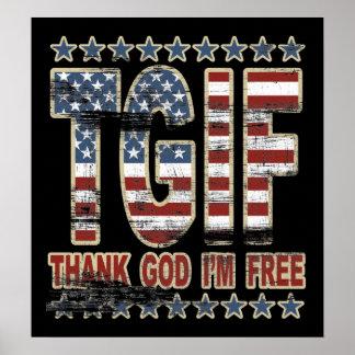 TGIF danken Gott, den ich freies Plakat bin