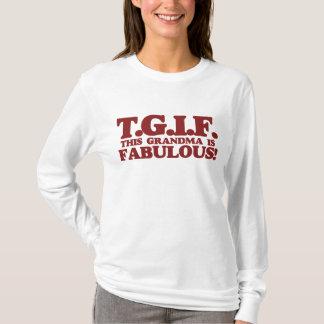 TGIF diese Großmutter ist fabelhaft T-Shirt