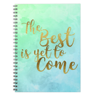 The Best I Yet To Come Watercolor Notebook Notizblock