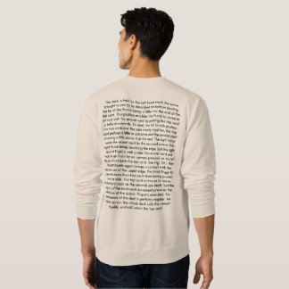 The Expert at the card table ,(Hand draw) Sweatshirt