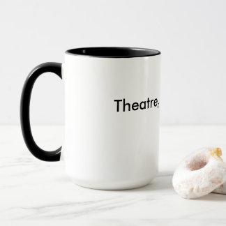 Theater, nicht Drama-Kaffee-Tasse Tasse