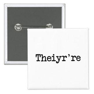 Theiyr're, das dort sind sie ihr ist, anstecknadelbutton