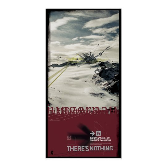 THERE'S NOTHING (Leinwand) Poster