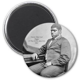"""Thomas """"blinder Tom"""" Wiggins, 1860 Runder Magnet 5,7 Cm"""