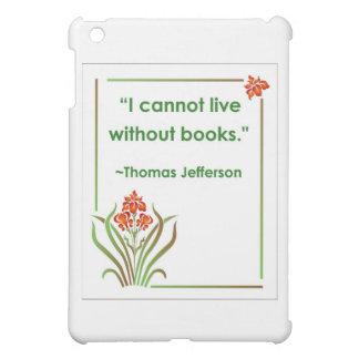 Thomas Jefferson auf Büchern Hülle Für iPad Mini