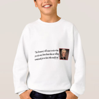 Thomas Jefferson auf Demokratie Sweatshirt