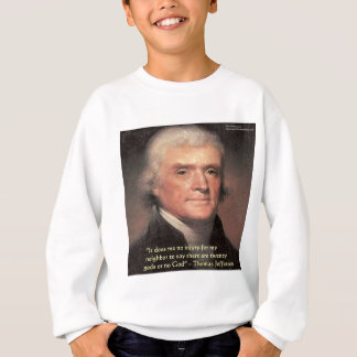 "Thomas Jefferson""Nachbar-Religions-"" Sweatshirt"