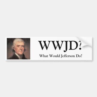 Thomas Jefferson, WWJD? , Würde was Jefferson tun? Autoaufkleber