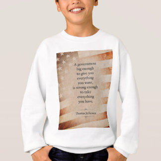 Thomas- Jeffersonzitat Sweatshirt