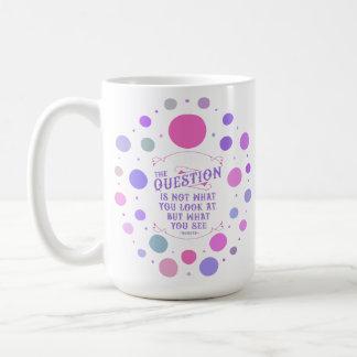 Thoreau, das Zitat-Tasse - was Sie sehen (15oz, Kaffeetasse