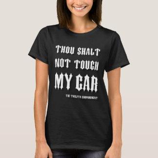 Thou Shalt nicht Touch mein Auto-altes englisches T-Shirt