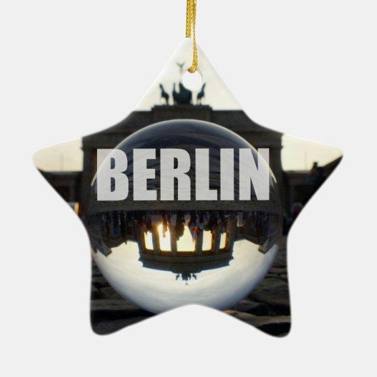 Through the crystal ball, Brandenburg Gate Keramik Ornament