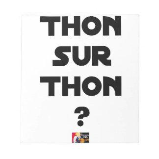 THUNFISCH AUF THUNFISCH - Wortspiele - Francois Notizblock