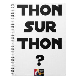 THUNFISCH AUF THUNFISCH - Wortspiele - Francois Spiral Notizblock
