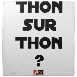 THUNFISCH AUF THUNFISCH - Wortspiele - Francois Stoffserviette