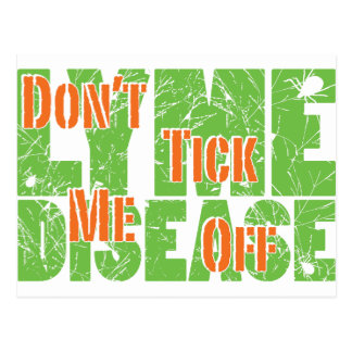 Ticke nicht ich weg - Lyme Disase Postkarte