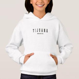 Tijuana Mexiko Hoodie