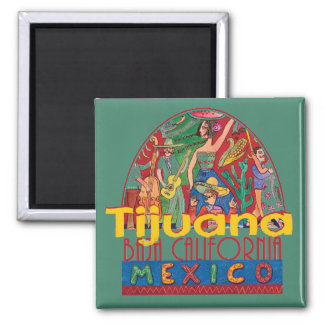 TIJUANA Mexiko Quadratischer Magnet