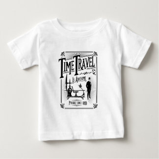 Time Travel is awesome Baby T-shirt