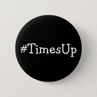 #TimesUp solidarität gegen Missbrauch und Runder Button 5,7 Cm