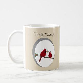 'Tis die Jahreszeit-Kaffee-Tasse Kaffeetasse