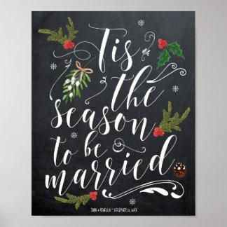 Tis die Jahreszeit, zum verheiratetes Poster
