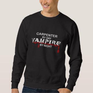 Tischler-Vampir bis zum Nacht Sweatshirt