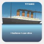 titanic dive quadratischer aufkleber