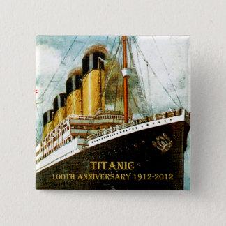 Titanischer 100. Jahrestag Effektivwerts Quadratischer Button 5,1 Cm