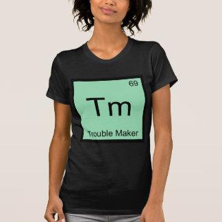 TM - Unruhestifter-Chemie-Element-Symbol lustig T-Shirt