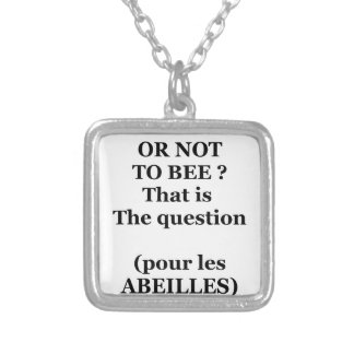 TO BEE, OR NOT TO BEE? That is the question Versilberte Kette