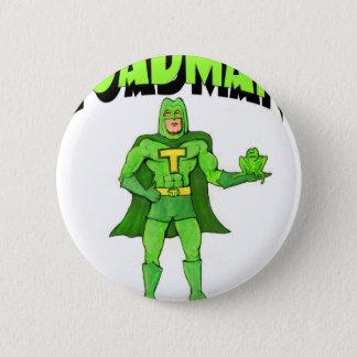 Toadman Runder Button 5,7 Cm