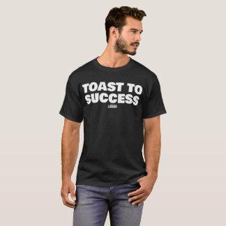 Toast zum Erfolg T-Shirt