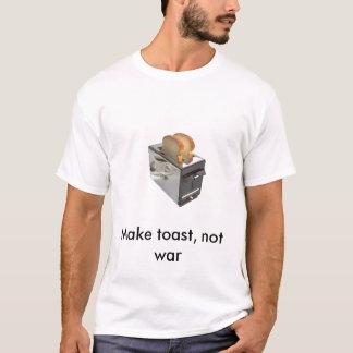 Toaster, machen Toast, nicht Krieg T-Shirt