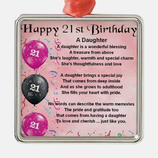 Tochter Gedicht 21 Geburtstag Silbernes Ornament Zazzlede