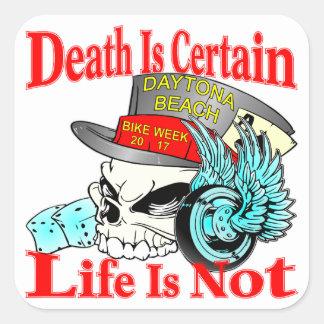 Tod ist sicher, dass das Leben nicht Quadratischer Aufkleber