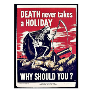 Tod nimmt nie einen Feiertag Postkarte