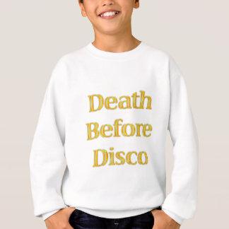 Tod-Vor-Disco Sweatshirt