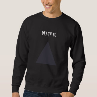 Tod zu den Dreiecken Sweatshirt