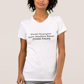 TODD PALIN T-Shirt
